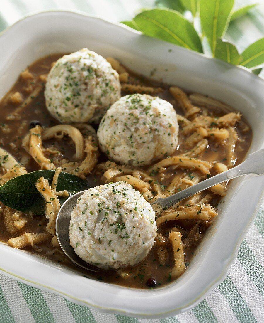 Saure Kutteln (tripe soup with vinegar) & bread dumplings