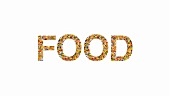 The word 'FOOD' written in various foodstuffs