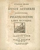 Tycho Brahe' s De mundi aetherei recentioribus phaenomenis