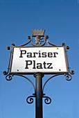Berlin,  Brandenburg Gate, Pariser Platz sign